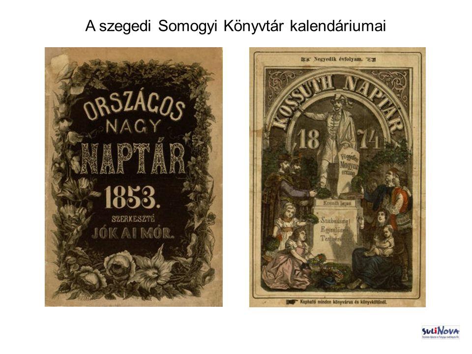 A szegedi Somogyi Könyvtár kalendáriumai