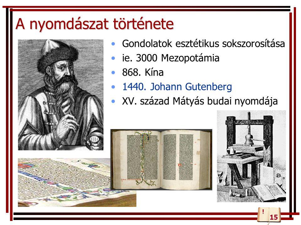 A dokumentum szövegének formátumát meghatározó felépítés Karakterek...