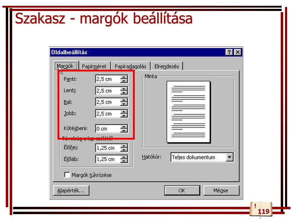 Szakasz - margók beállítása 119 !