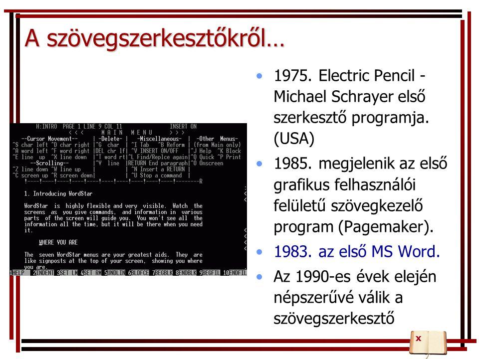 A karakterkészlet (font) Operációs rendszertől függ Start/Beállítások/Vezérlőpult/Betűtípusok Vektorgrafikus Tetszőlegesen méretezhető Elemei: – betűk, számok, írásjelek, műveleti jelek, – szerkesztő karakterek (pl.