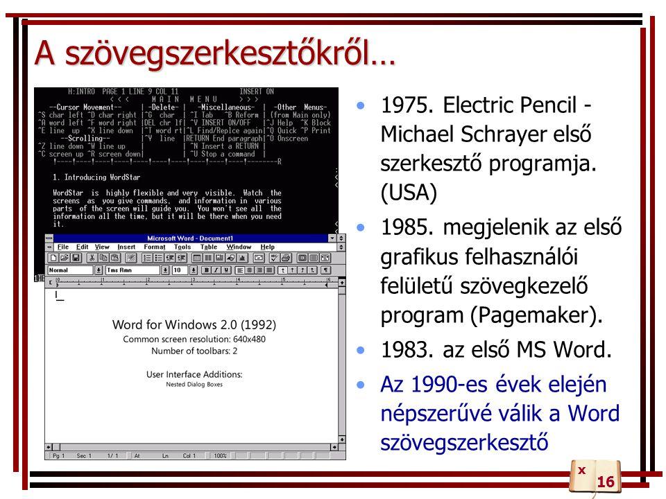 Konfigurálási lehetőségek Nézet menü a felhasználói felület beállításaihoz Eszközök/Beállítások a teljeskörű konfigurációhoz Eszközök/Automatikus javítás automatikus szerkesztés, formázás kikapcsolása Eszközök/Testreszabás a felhasználói felület beállítása olyan felhasználóknak, akik naponta használják Ezek a parancsok nem visszavonhatóak vissza!!.