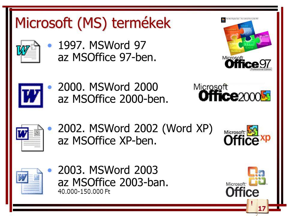 Microsoft (MS) termékek 1997.MSWord 97 az MSOffice 97-ben.