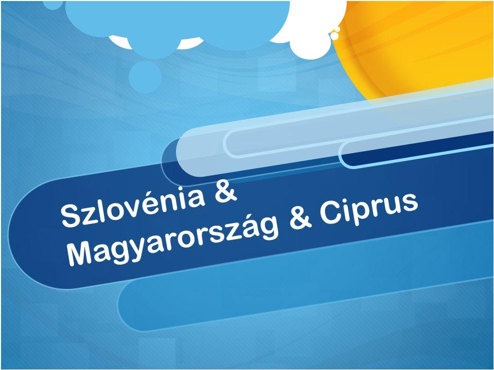 Szlovénia & Magyarország & Ciprus