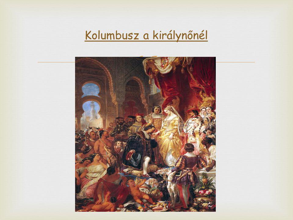  Kolumbusz a királynőnél