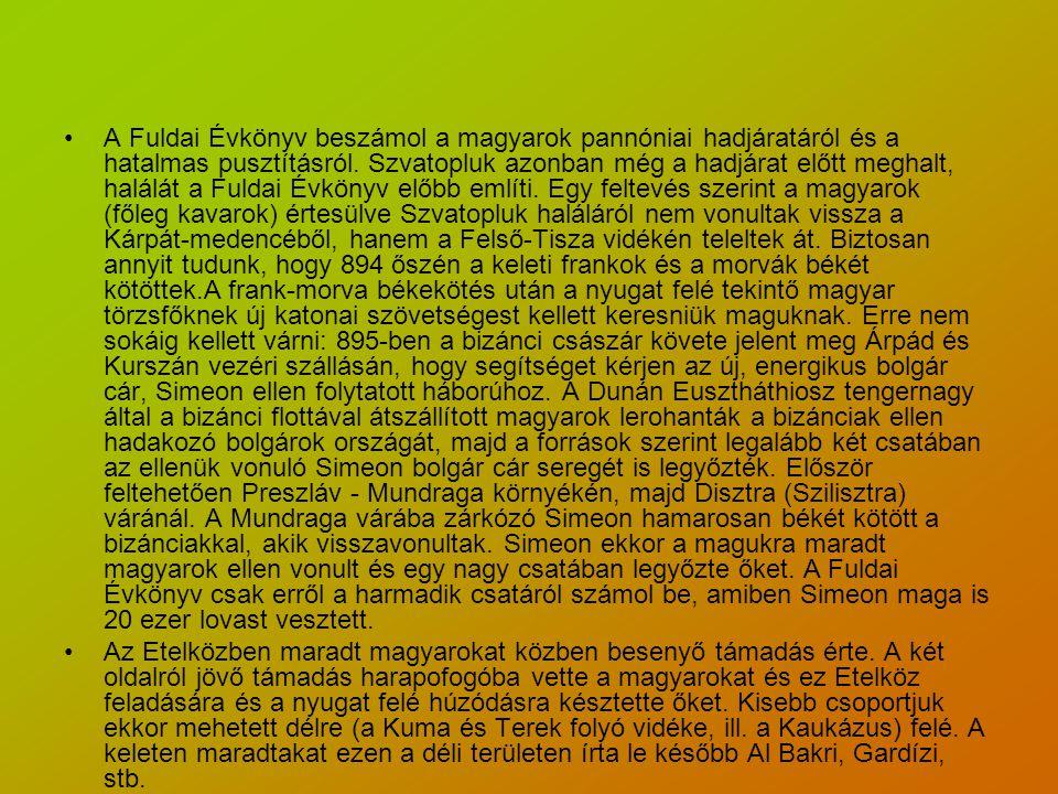 A Fuldai Évkönyv beszámol a magyarok pannóniai hadjáratáról és a hatalmas pusztításról.