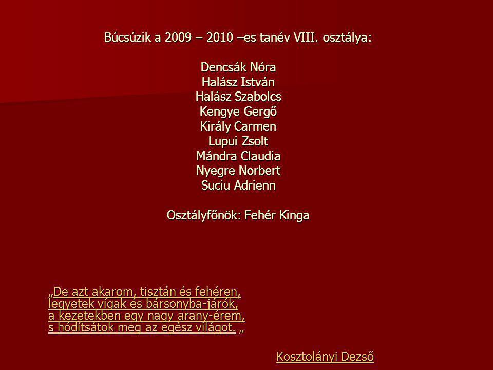 Búcsúzik a 2009 – 2010 –es tanév VIII.