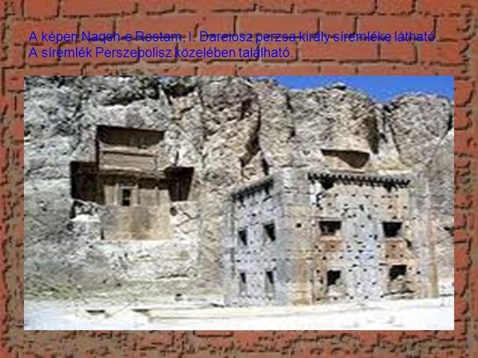 A képen Naqsh-e Rostam, I.Dareiosz perzsa király síremléke látható.