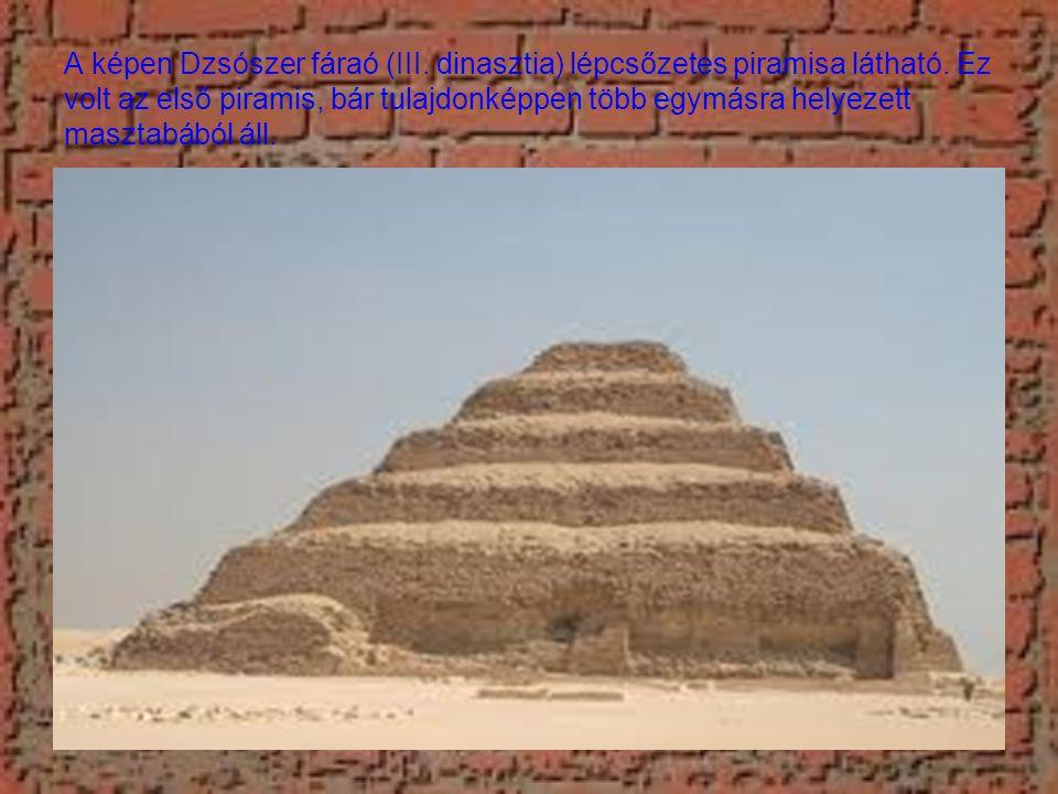 A képen Dzsószer fáraó (III.dinasztia) lépcsőzetes piramisa látható.