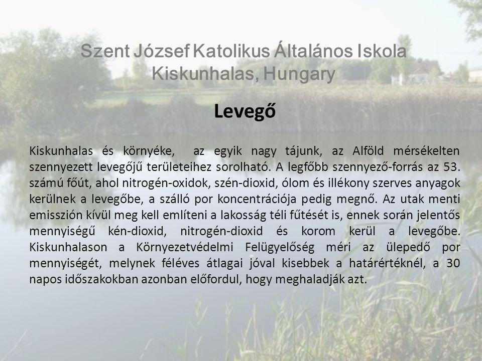 Levegő Kiskunhalas és környéke, az egyik nagy tájunk, az Alföld mérsékelten szennyezett levegőjű területeihez sorolható.