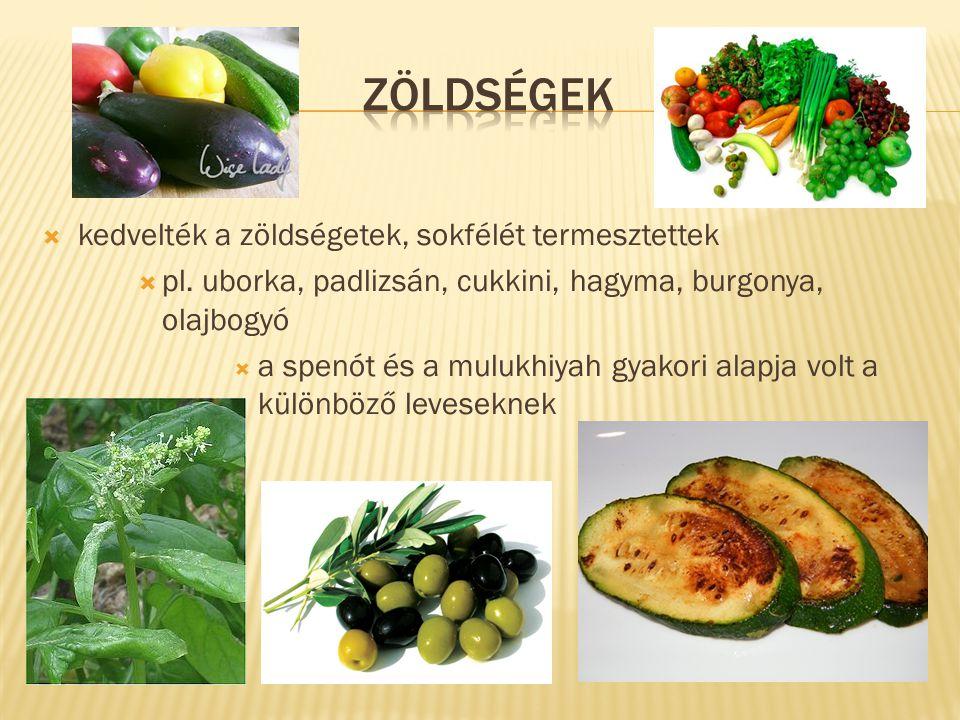  kedvelték a zöldségetek, sokfélét termesztettek  pl. uborka, padlizsán, cukkini, hagyma, burgonya, olajbogyó  a spenót és a mulukhiyah gyakori ala