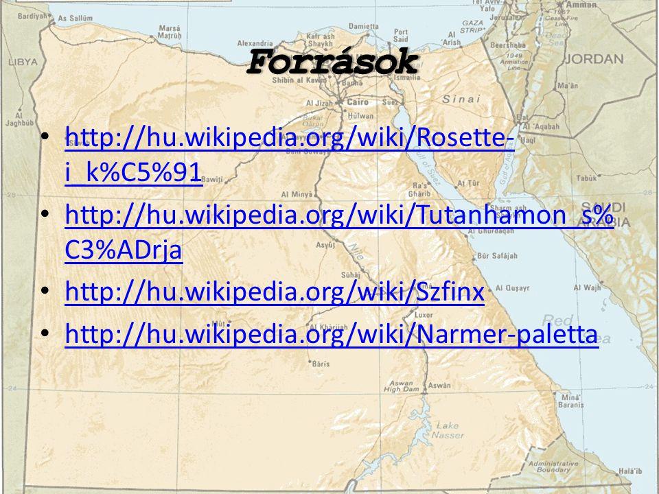 http://hu.wikipedia.org/wiki/Rosette- i_k%C5%91 http://hu.wikipedia.org/wiki/Rosette- i_k%C5%91 http://hu.wikipedia.org/wiki/Tutanhamon_s% C3%ADrja ht