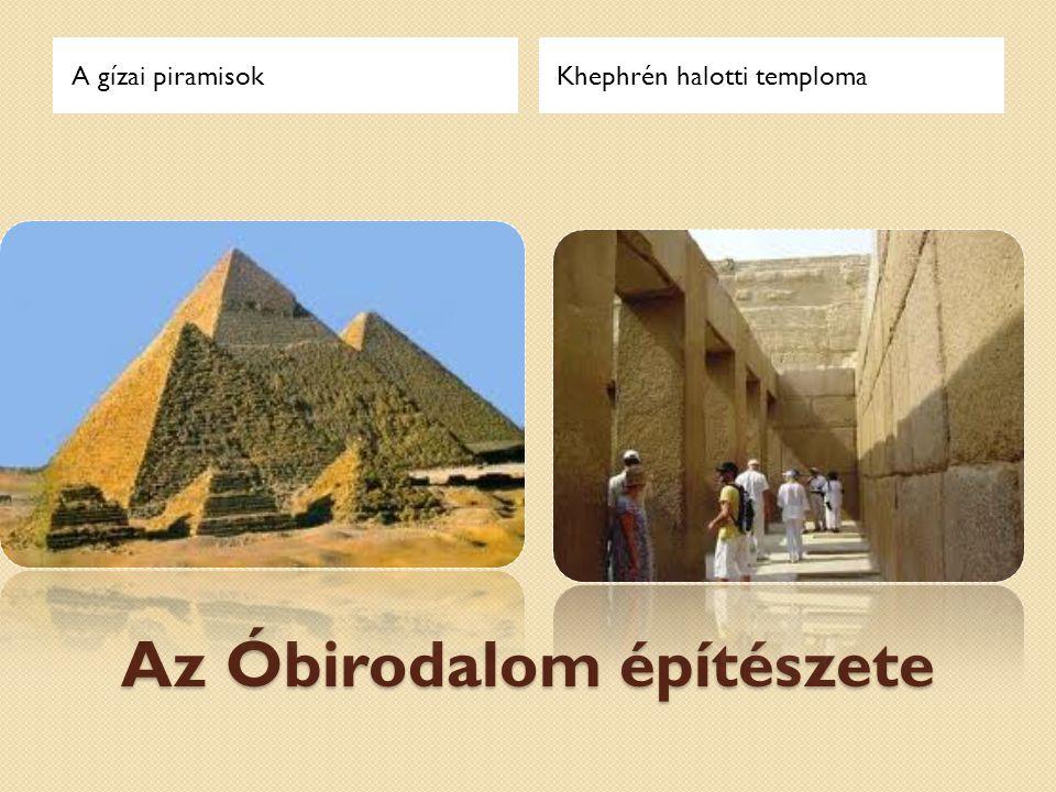 KORSZAKOK Az egyiptomi építészet korszakolása
