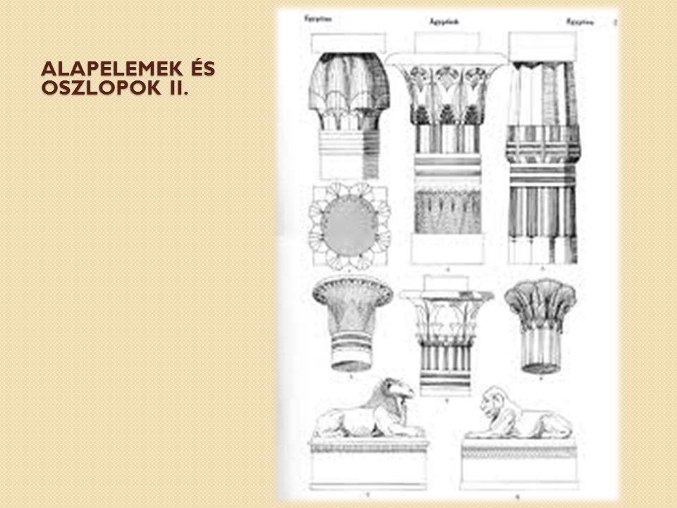 Alapelemek és oszlopok I. Lótusznyaláb oszlopProtodór oszlop