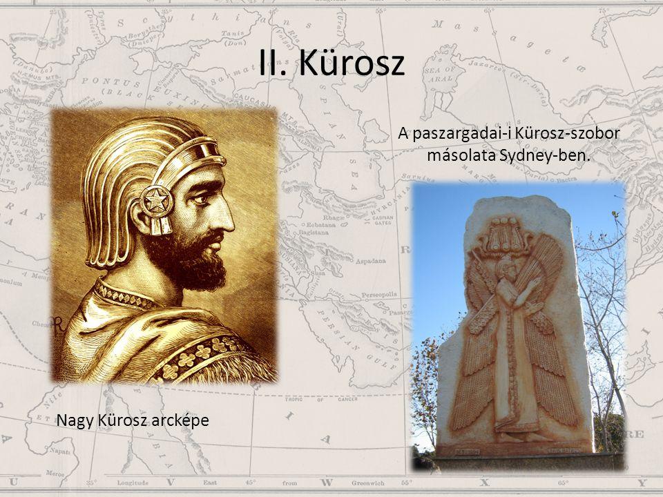 II. Kürosz A paszargadai-i Kürosz-szobor másolata Sydney-ben. Nagy Kürosz arcképe