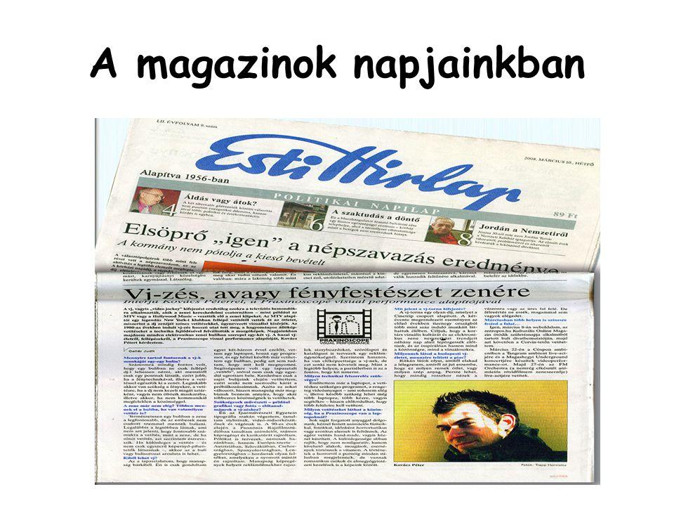 A magazinok napjainkban