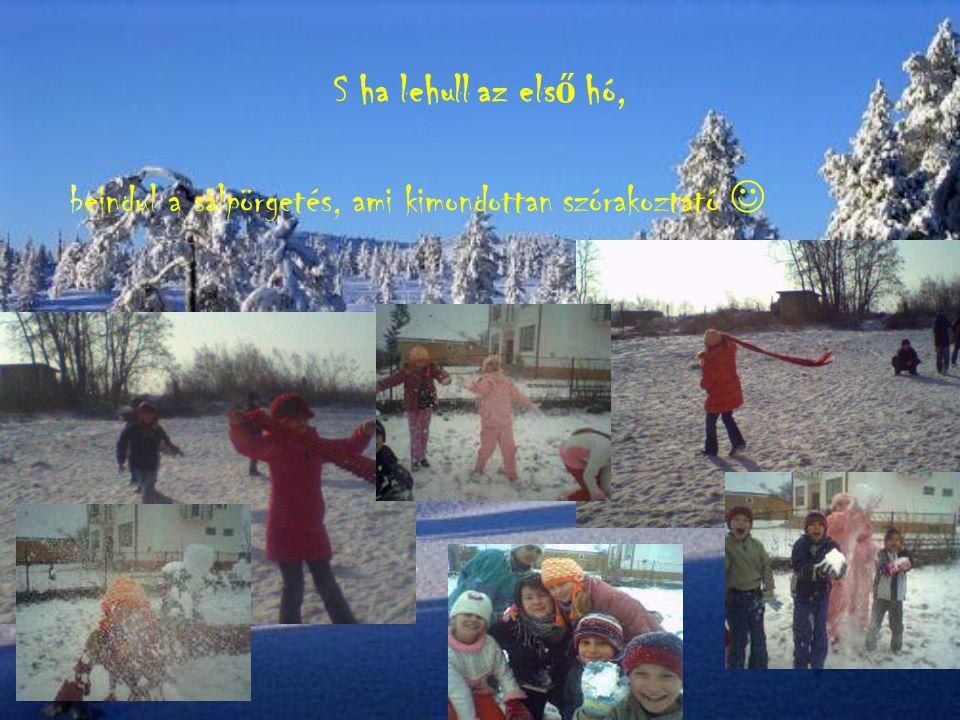 S ha lehull az els ő hó, beindul a sálpörgetés, ami kimondottan szórakoztató