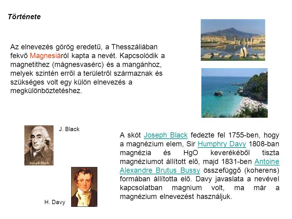 Története Az elnevezés görög eredetű, a Thesszáliában fekvő Magnesiáról kapta a nevét. Kapcsolódik a magnetithez (mágnesvasérc) és a mangánhoz, melyek