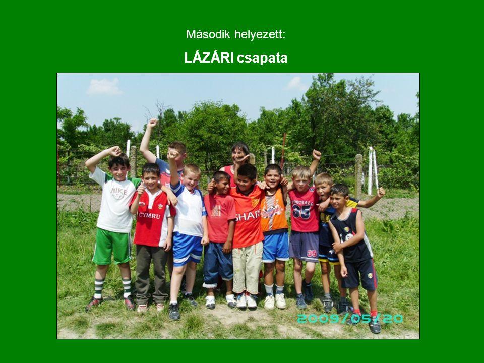 Második helyezett: LÁZÁRI csapata