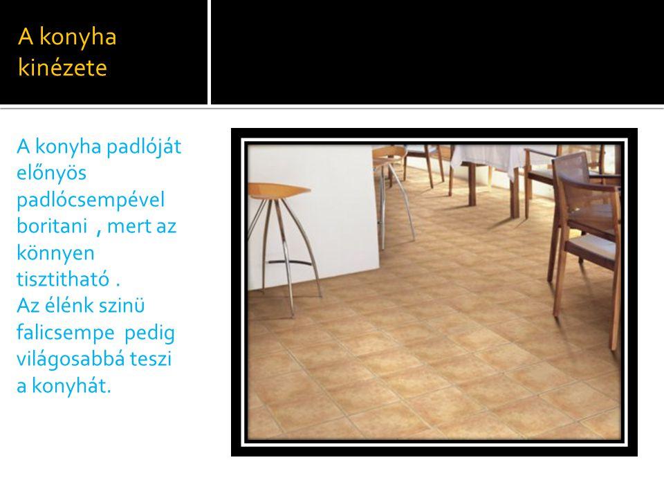  Jó, ha a konyhabútor falraszerelt, illetve egy munkalap alatt elhelyezett szekrényekből áll.