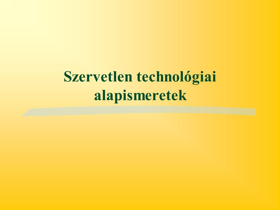 Szervetlen technológiai alapismeretek