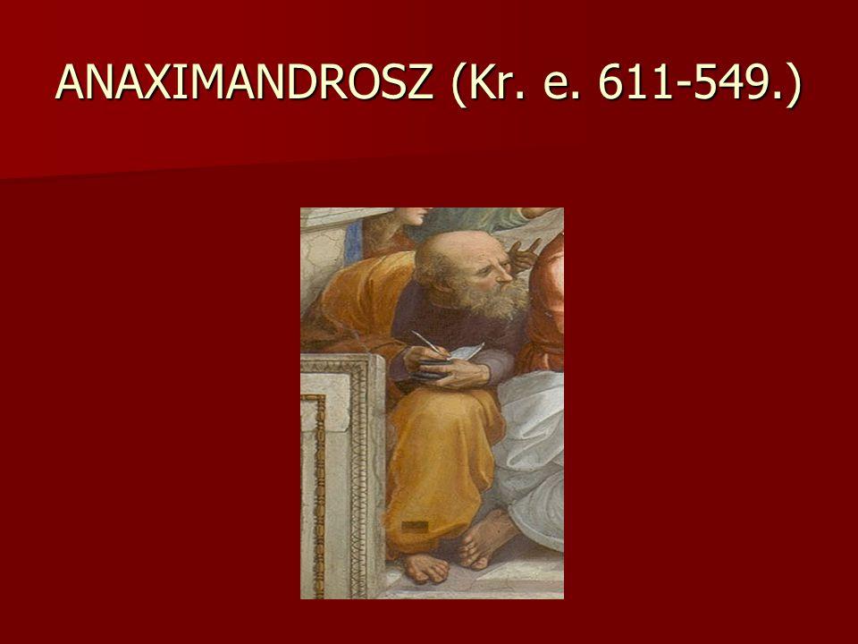 ANAXIMANDROSZ (Kr. e. 611-549.)