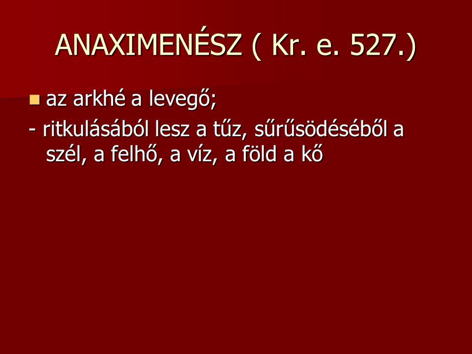 ANAXIMENÉSZ ( Kr.e.