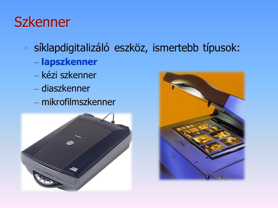 Szkenner síklapdigitalizáló eszköz, ismertebb típusok: – lapszkenner – kézi szkenner – diaszkenner – mikrofilmszkenner