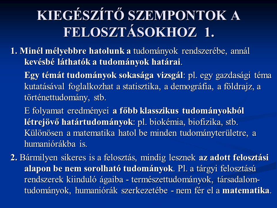 KIEGÉSZÍTŐ SZEMPONTOK A FELOSZTÁSOKHOZ 2.3.