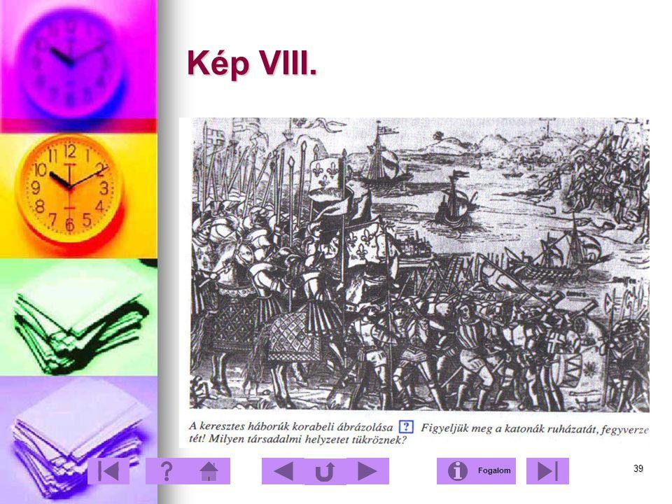 39 Kép VIII. Fogalom