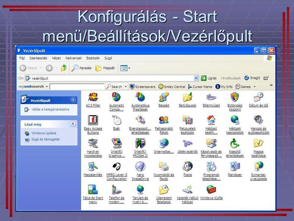 28 Konfigurálás - Start menü/Beállítások/Vezérlőpult