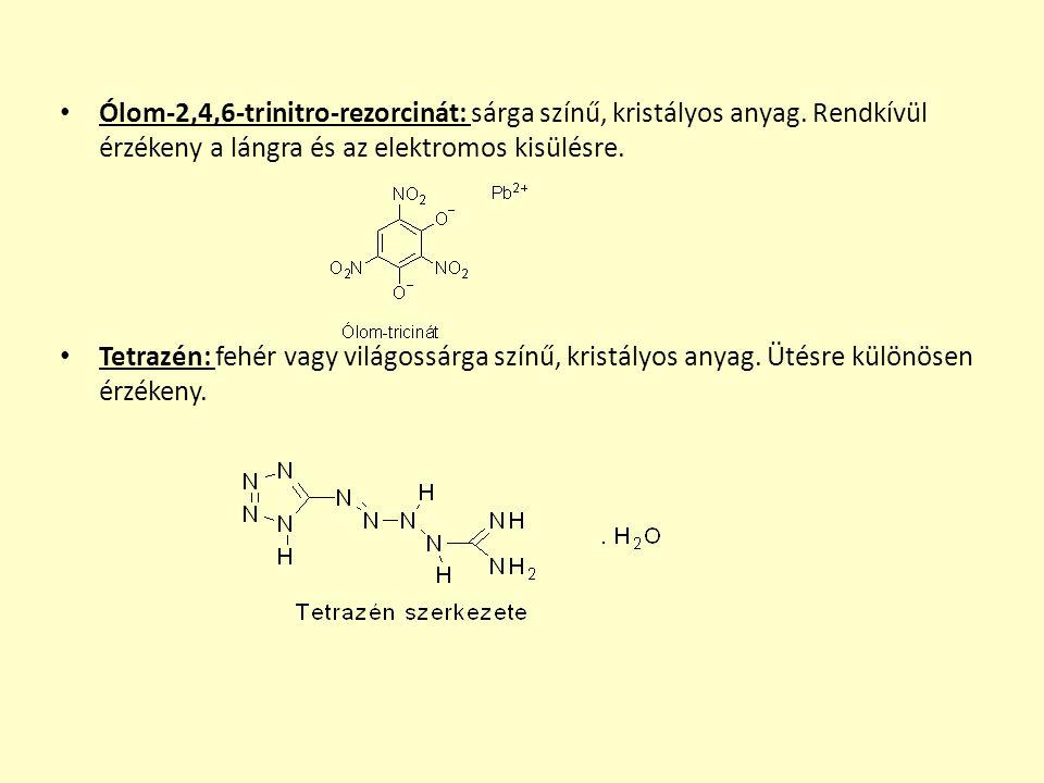 Ólom-2,4,6-trinitro-rezorcinát: sárga színű, kristályos anyag.