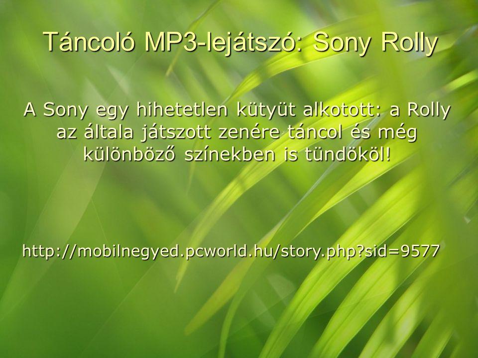 Táncoló MP3-lejátszó: Sony Rolly A Sony egy hihetetlen kütyüt alkotott: a Rolly az általa játszott zenére táncol és még különböző színekben is tündököl.