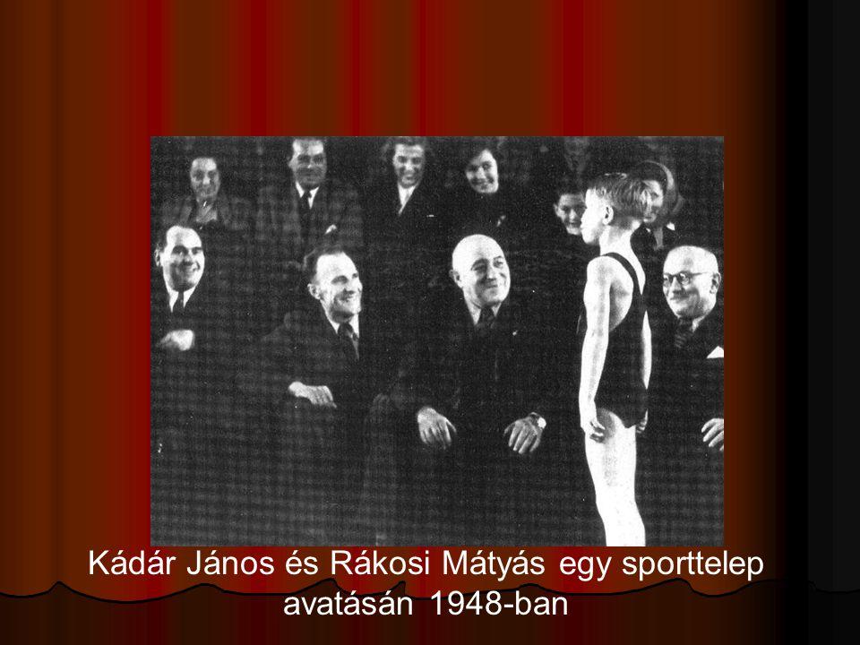 Kádár János és Rákosi Mátyás egy sporttelep avatásán 1948-ban