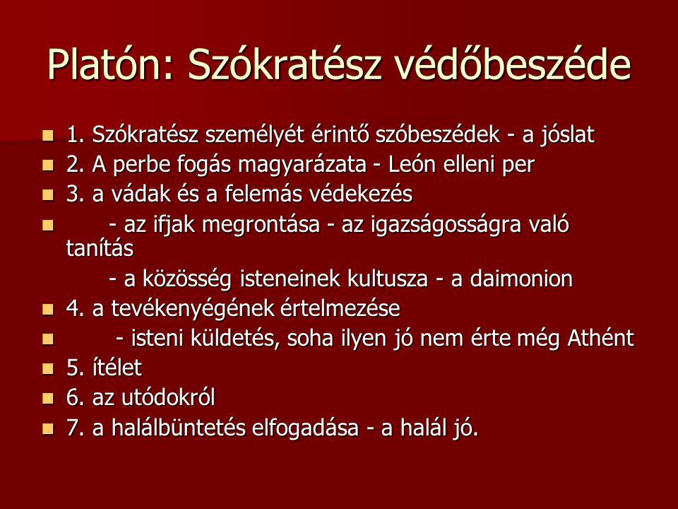 Platón: Szókratész védőbeszéde 1. Szókratész személyét érintő szóbeszédek - a jóslat 1. Szókratész személyét érintő szóbeszédek - a jóslat 2. A perbe