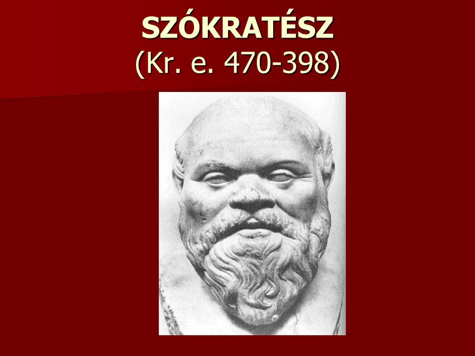 SZÓKRATÉSZ (Kr. e. 470-398)