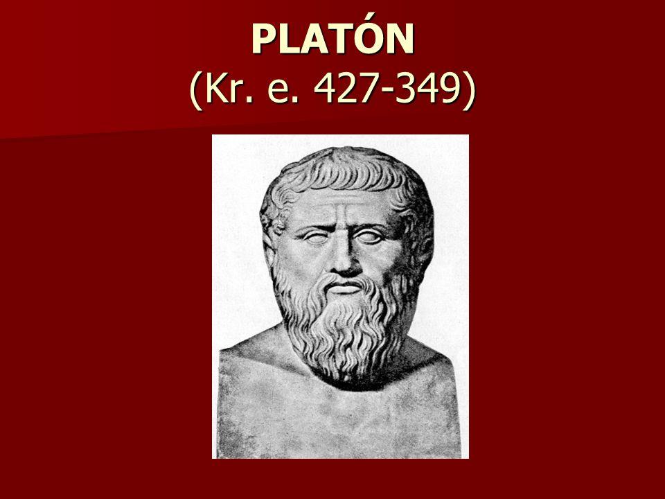 PLATÓN (Kr. e. 427-349)