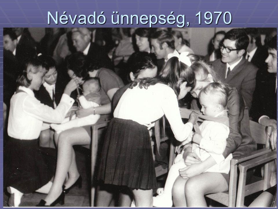 Névadó ünnepség, 1970