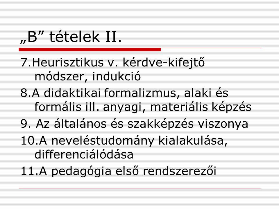 """""""B tételek II.7.Heurisztikus v."""