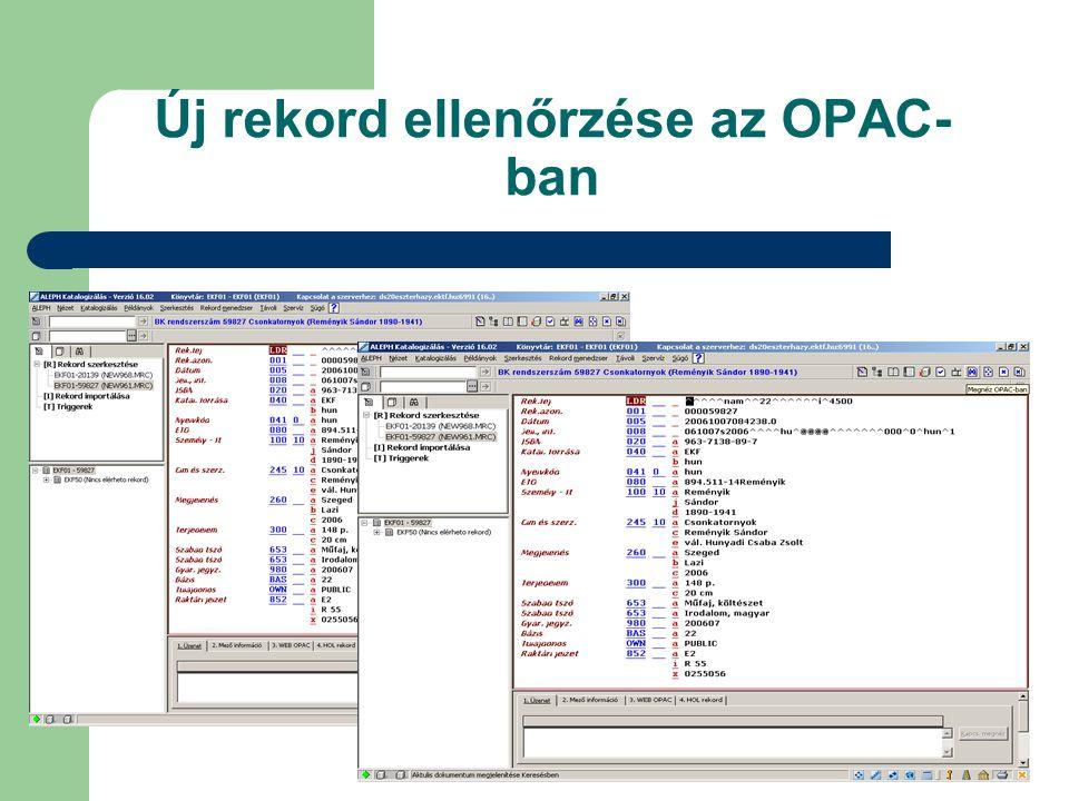 Új rekord ellenőrzése az OPAC- ban
