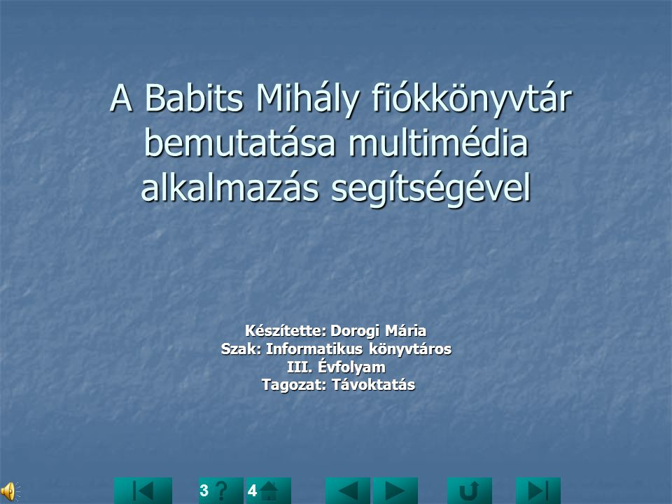 2.Multimédia tervezet (szinopszis) II. 5.