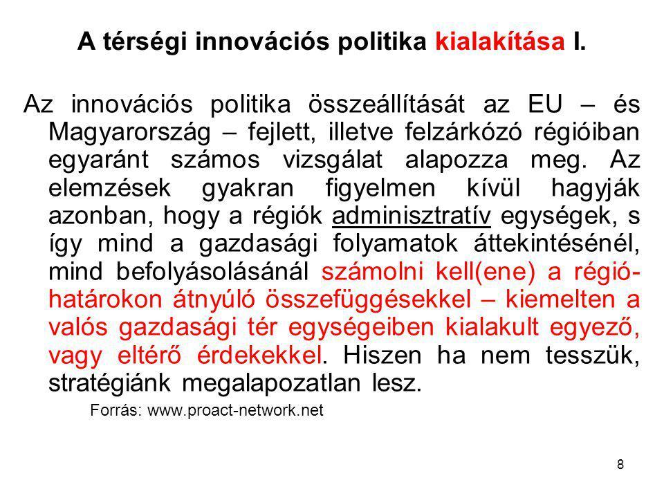 8 A térségi innovációs politika kialakítása I.