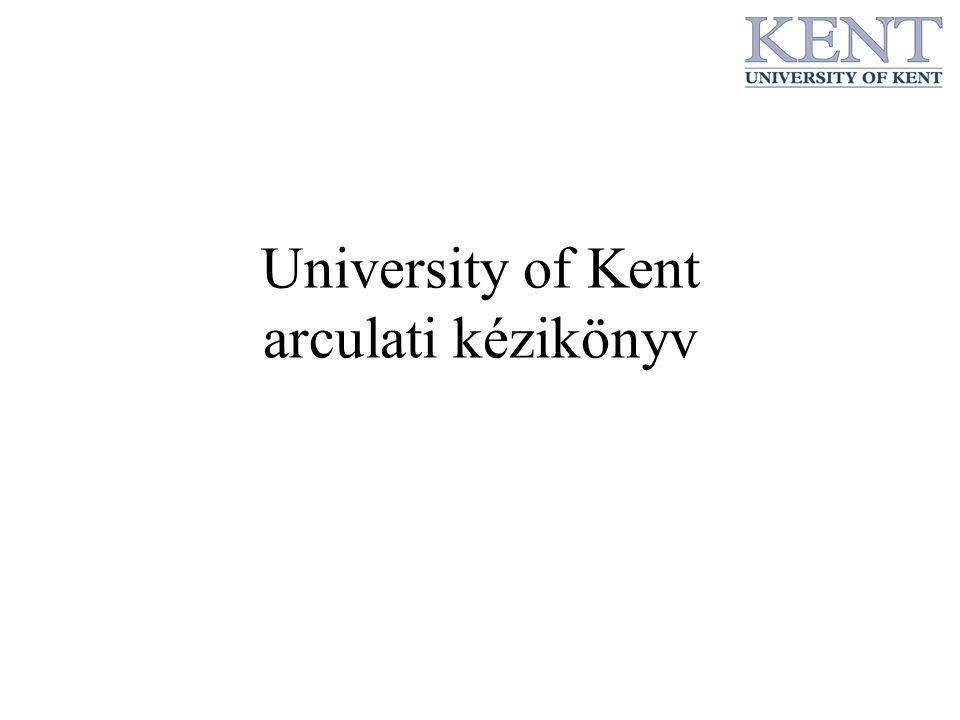 Bevezető A folyamatos bővülés hatására egyetemünk úgy határozott, hogy felveszi a The University of Kent nevet A legszembetűnőbb változás az új általános embléma Az egyetem domain neve is változni fog 2006 szeptemberi bevezetéssel, de a web és email címek már az új domain névvel lesznek publikálva A technológiai és szövegszerkesztési fejlődések miatt sok új sablont kell bevezetni és a régieket átdolgozni