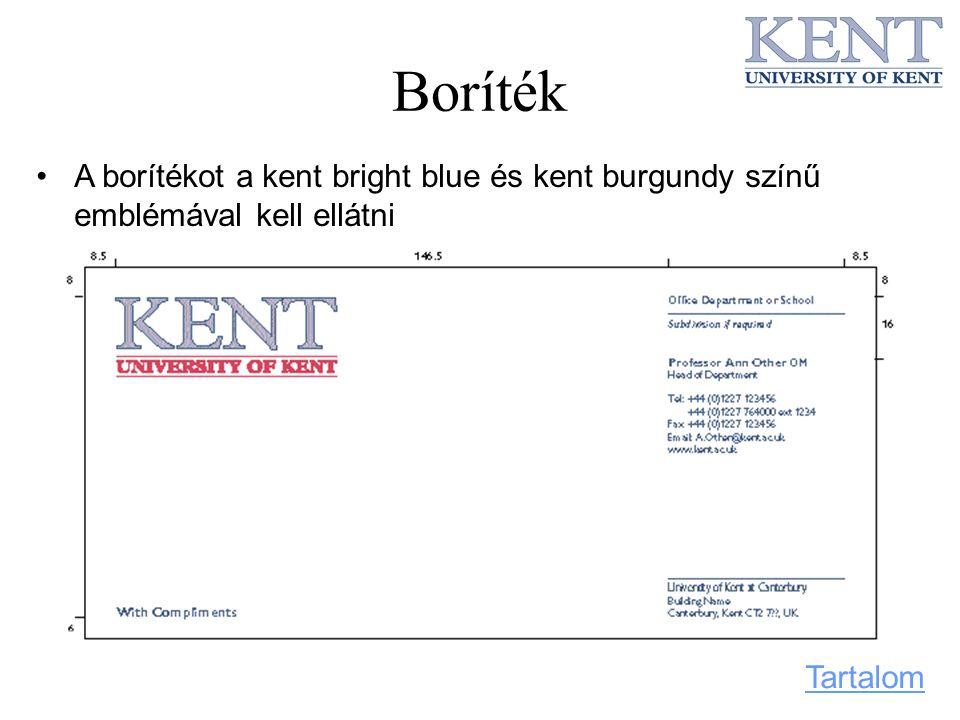 Boríték A borítékot a kent bright blue és kent burgundy színű emblémával kell ellátni Tartalom