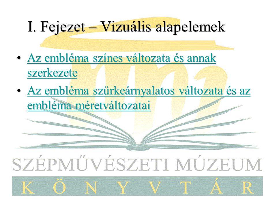 I. Fejezet – Vizuális alapelemek Az embléma színes változata és annak szerkezeteAz embléma színes változata és annak szerkezeteAz embléma színes válto