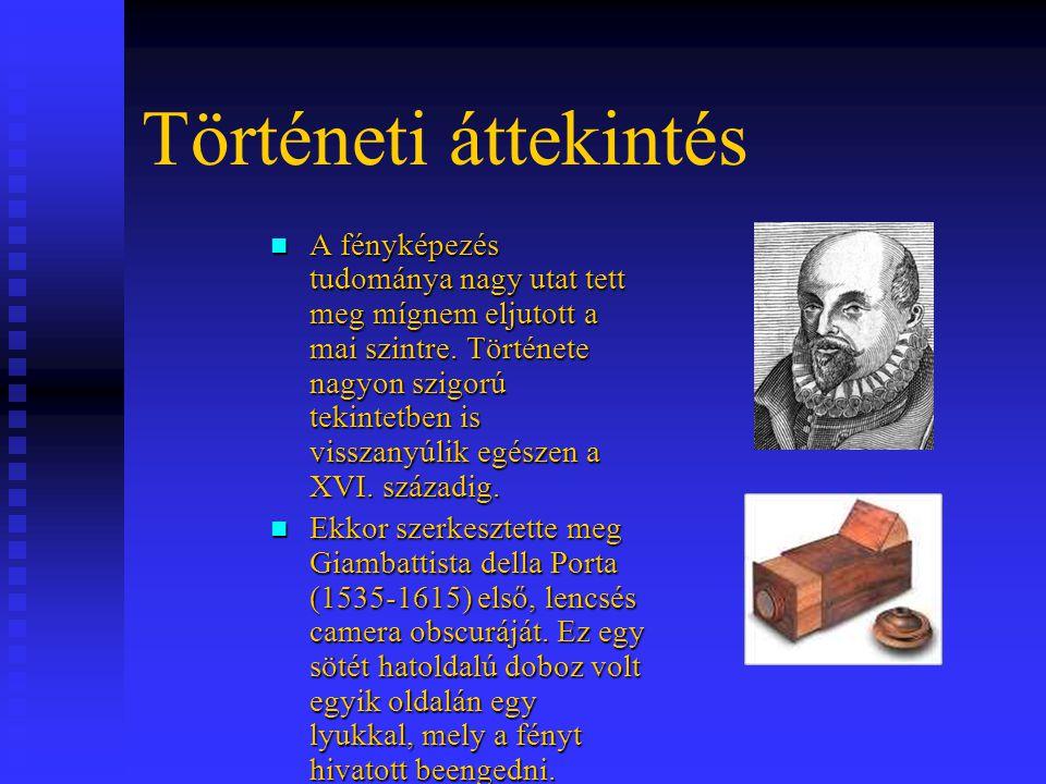 """Hasonló """"dobozok már 997-ben ismertek voltak az arab Ibn Al- Haitman leírásaiból, de a XVI."""
