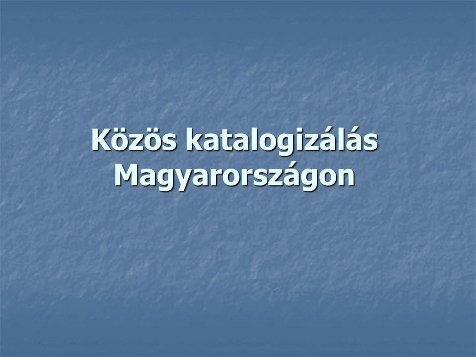 Magyar közös katalogizálási rendszerek: MOKKA, VOCAL, OSZK A MOKKA mellett két másik program is létrehozta a maga közös katalogizálási rendszerét A MOKKA mellett két másik program is létrehozta a maga közös katalogizálási rendszerét A Corvina integrált rendszert használó könyvtárak VOCAL rendszere 1999 óta működik A Corvina integrált rendszert használó könyvtárak VOCAL rendszere 1999 óta működik 21 könyvtár részvételével, ebből csak 8 végez feltöltést 21 könyvtár részvételével, ebből csak 8 végez feltöltést Az OSZK 2001-ben hozta létre Amicus rendszerét Az OSZK 2001-ben hozta létre Amicus rendszerét 3 könyvtár közös katalógusa és egyben közös integrált könyvtári rendszere (OSZK, Könyvtártörténeti és Könyvtártudományi Szakkönyvtár, Magyar Nemzeti Múzeum Központi Könyvtár) 3 könyvtár közös katalógusa és egyben közös integrált könyvtári rendszere (OSZK, Könyvtártörténeti és Könyvtártudományi Szakkönyvtár, Magyar Nemzeti Múzeum Központi Könyvtár)