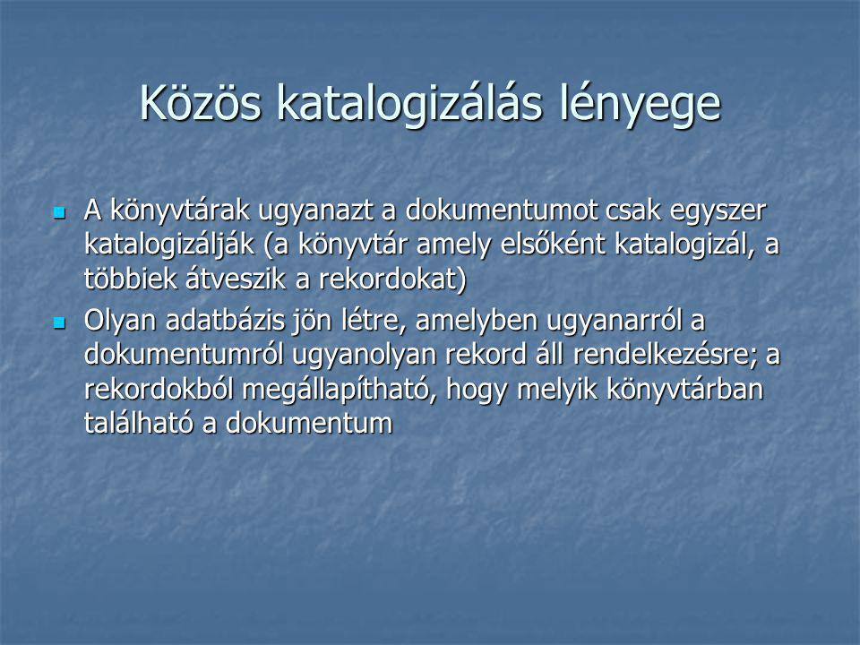 Magyar Országos Közös Katalógus Története Dr.