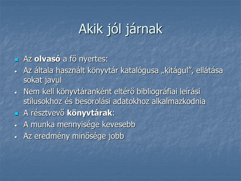 A rendszer felépítése és működése A MOKKA adatbázis feltöltése és katalogizálás a MOKKA útján