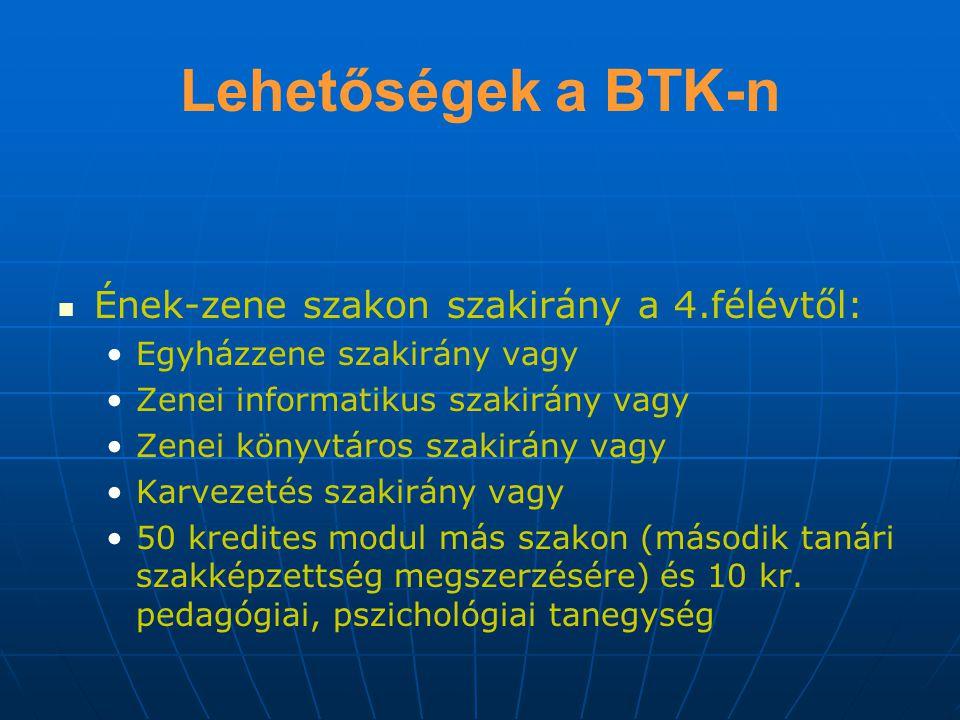 Lehetőségek a BTK-n Germanisztika (német) szakon: Szaknyelvi specializáció vagy 50 kredites modul más szakon (második tanári szakképzettség megszerzésére) és 10 kr.