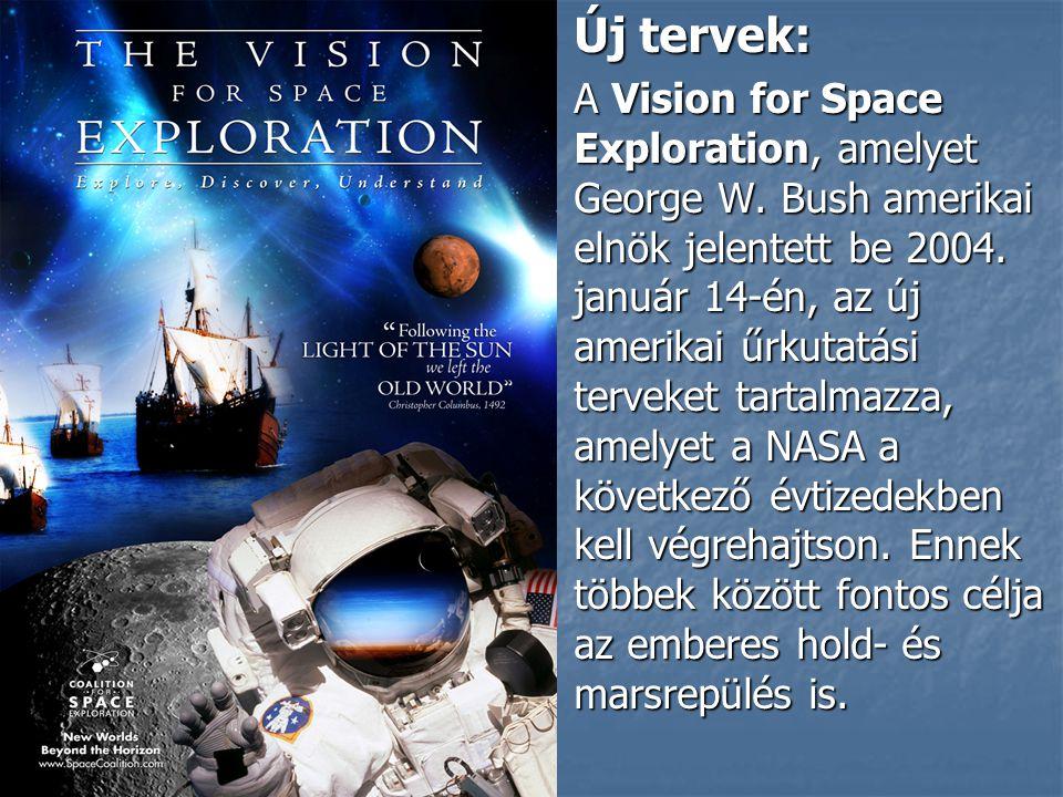 Új tervek: Új tervek: A Vision for Space Exploration, amelyet George W.